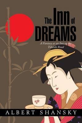 The Inn of Dreams: A Fantasy at an Inn on the Tokaido Road