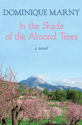 In the Shade of the Almond Trees