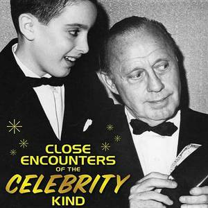 Close Encounters of the Celebrity Kind