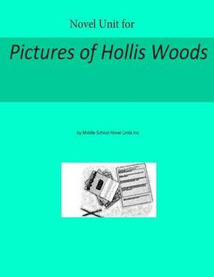 Novel Unit for Pictures of Hollis Woods
