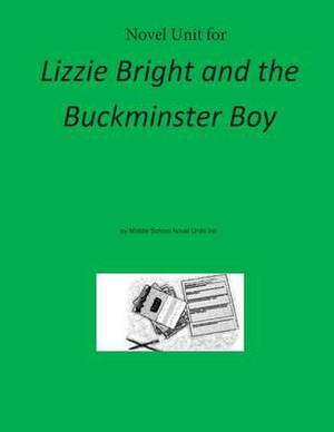Novel Unit for Lizzie Bright and the Buckminster Boy