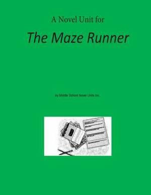 Novel Unit for the Maze Runner