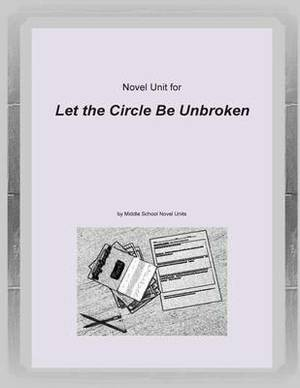 Novel Unit for Let the Circle Be Unbroken