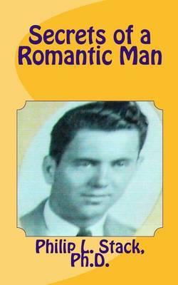 Secrets of a Romantic Man