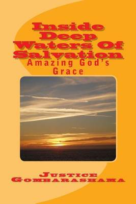 Inside Deep Waters of Salvation: Amazing God's Grace