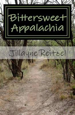 Bittersweet Appalachia: Short Stories That Touch Your Heart