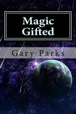 Magic Gifted: The Rise of a New Generation