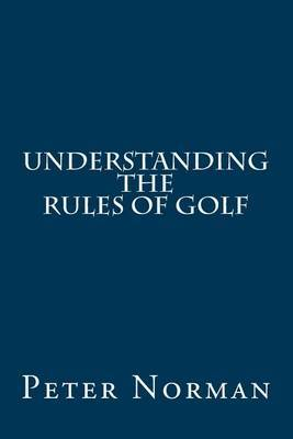 Understanding the Rules of Golf