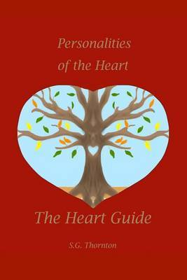 The Heart Guide: Personalities of the Heart