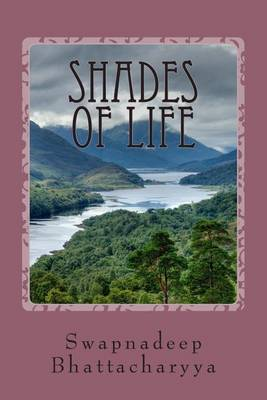 Shades of Life: Collection of Poems on Love and Life