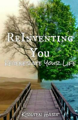 Reinventing You: Regenerate Your Life