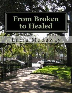From Broken to Healed: A Chapbook