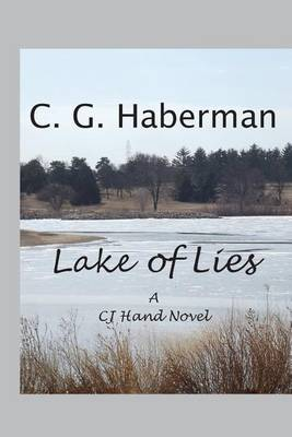 Lake of Lies: A Cj Hand Novel