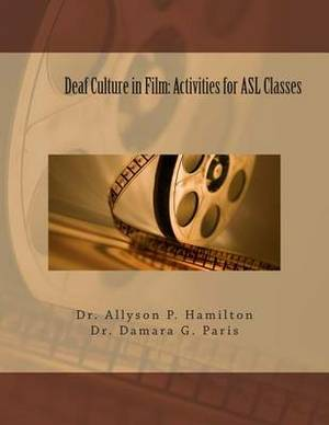 Deaf Culture in Film: Activities for ASL Classes