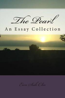 The Pearl: An Essay Collection