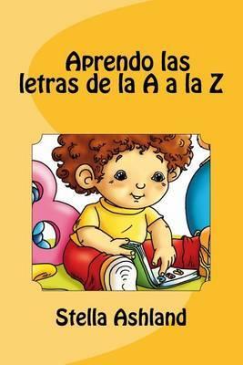 Aprendo Las Letras de La A A La Z