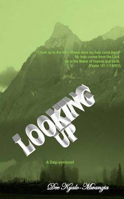 Looking Up: A Day-Votional