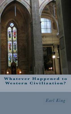 Whatever Happened to Western Civilization?
