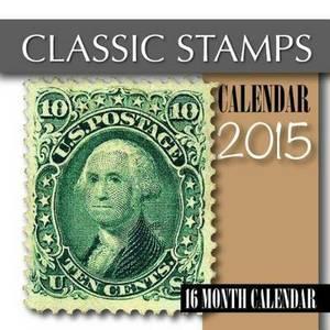 Classic Stamps Calendar 2015: 16 Month Calendar