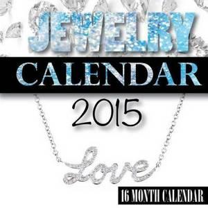 Jewelry Calendar 2015: 16 Month Calendar
