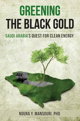 Greening the Black Gold: Saudi Arabia's Quest for Clean Energy