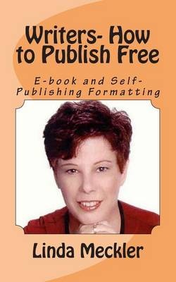 Writers-How to Publish Free: Format E-Books and Printed Books