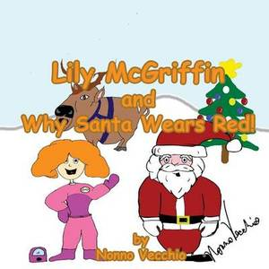Lily McGriffin and Why Santa Wears Red