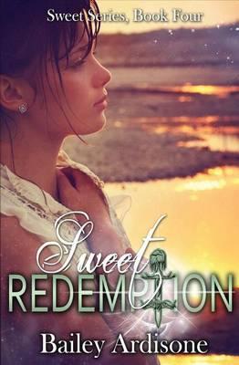 Sweet Redemption (Sweet Series #4)