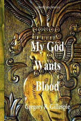 My God Wants Blood!: Langford Topps, Detective