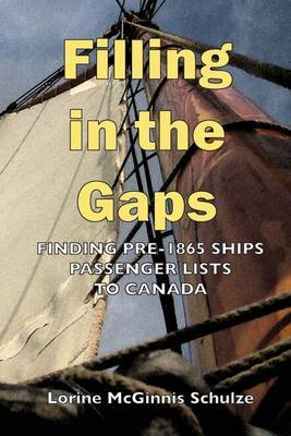 Filling in the Gaps: Finding Pre-1865 Ships Passenger Lists to Canada