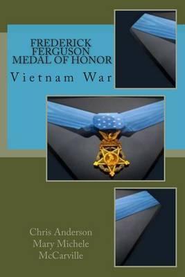 Frederick Ferguson, Medal of Honor: Vietnam War