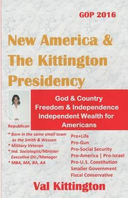 New America & the Kittington Presidency