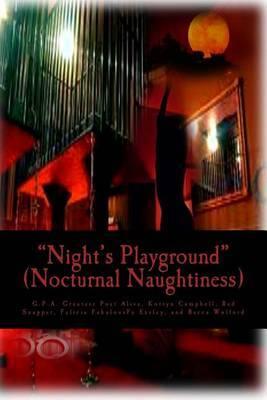 Night's Playground: Nocturnal Naughtiness