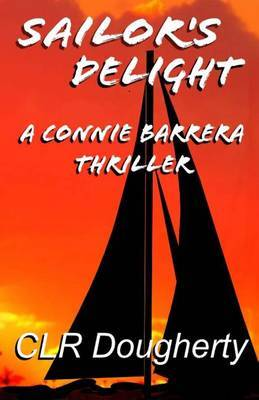 Sailor's Delight - A Connie Barrera Thriller