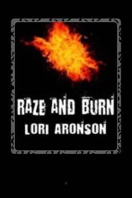 Raze and Burn