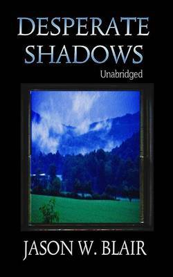 Desperate Shadows