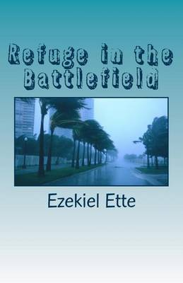 Refuge in the Battlefield: A Story of Love and Survival