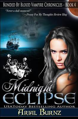 Midnight Eclipse: Book 4 of the Bonded by Blood Vampire Chronicles