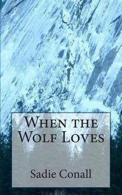 When the Wolf Loves