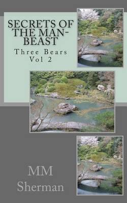 Three Bears Vol 2: Secrets of the Man-Beast
