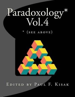 Paradoxology* Vol.4: * (See Above)