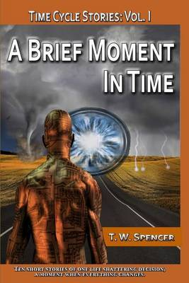 A Brief Moment in Time: A Short Story Collection