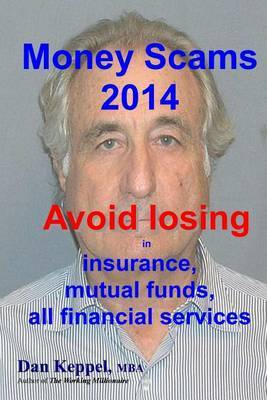 Money Scams 2014: Avoid Losing in Insurance, Mutual Funds, All Financial Services
