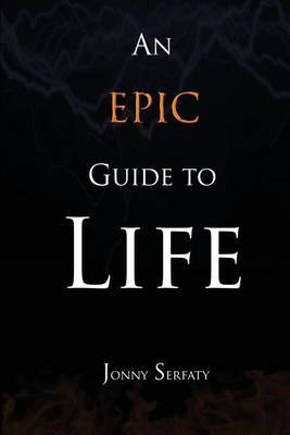 An Epic Guide to Life