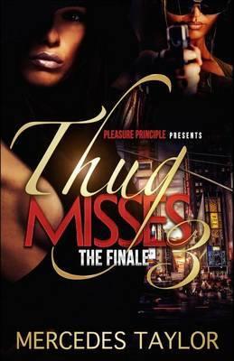 Thug Misses 3