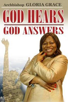 God Hears! God Answers