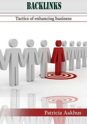 Backlinks: Tactics of Enhancing Business