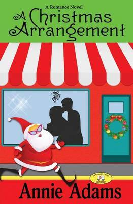 A Christmas Arrangement: A Short Romance Novel (the Flower Shop Mystery Series Book 3)