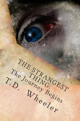 The Strangest Thing: The Journey Begins (Reprint)