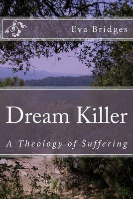 Dream Killer: A Theology of Suffering